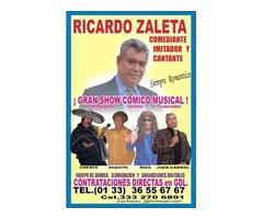 COMEDIANTE CONTRATA AL MEJOR !RICARDO ZALETA! A UN PRECIO INCREIBLE