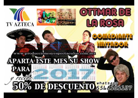 Comediante imitador d Tvazteca ottmar de la rosa promoción limitada.