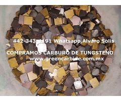 COMPRO PEDACERIA DE CARBURO DE TUNGSTENO EN CHIHUAHUA