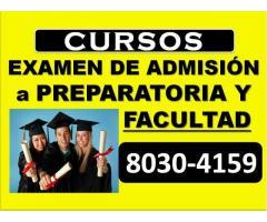 CURSOS EXAMEN DE ADMISIÓN A Preparatoria y FACULTAD