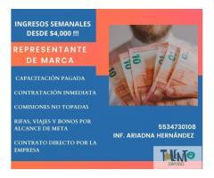 REPRESENTANTE DE MARCA DESDE $4,000 SEMANAL