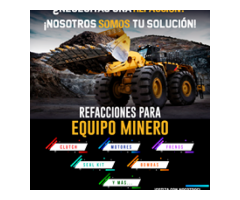 Refacciones para equipo minero